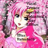 Vocal Trance Vol.14 Special Valentine's Edition Miss Natasha78
