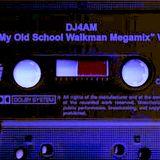 MY OLD SCHOOL WALKMAN MEGAMIXXX