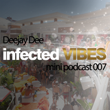 Infected VIBES - Mini podcast - 07