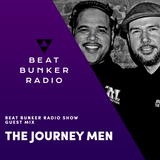 Soulful, Deep House Mix - Beat Bunker Radio Show with The Journey Men