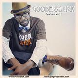 Goode & Slick [mixtape vol 1]