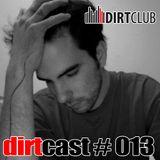 dirtcast #013 - mason rent - 09-05-2010