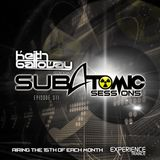 Keith Galloway - Subatomic Sessions Ep 011