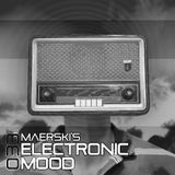 Maerski - Electronic Mood Podcast #033
