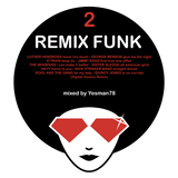 REMIX FUNK 2 (Kool and the Gang,The Whispers,Jimmy Ross,Quincy Jones,George Benson,D Train,SKYY)