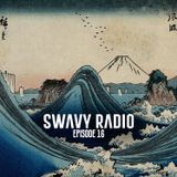 Swavy Radio Episode 16
