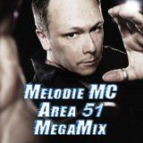 Melodie MC - Area 51 MegaMix (Short Version)