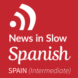News in Slow Spanish - #493 - Spanish Course with Current Events