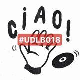 UDLB podcast 018 CIAO Sound System @Underlab_Music