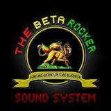 The Beta Rocker Sound System 5/9/2012