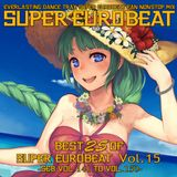 Best 25 Of Super Eurobeat Vol. 15 -SEB Vol. 141 To Vol. 150-