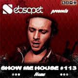 Show me House 113 # Home #