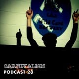 Carnivalism Podcast No.28 (September 2014) – Matt Richards Live at Electronic 17