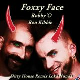 Foxxy Face (Dirty House Remix)