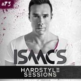 Isaac's Hardstyle Sessions: Episode # 73 | September 2015
