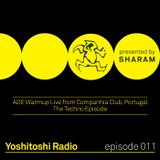 Yoshitoshi Radio 011 - ADE Warmup Live From Companhia Club (The Techno Episode)