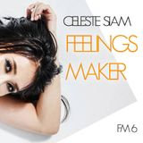 CELESTE SIAM mix FeelingsMaker #06