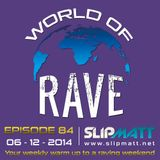 Slipmatt - World Of Rave #84