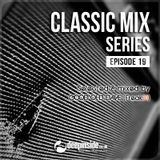 CLASSIC MIX Episode 19 mixed by Good Old Dave [Freak31]