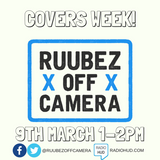 Covers Week|Ruubez Off Camera: Third Time's the Charm