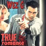 Wez G - True Romance