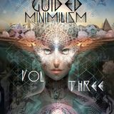 Guided Minimalism Vol.3