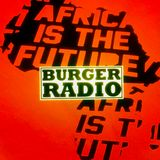 BURGER RADIO [MADE IN AFRICA]