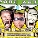 Pont Aeri - Trilogy CD2 Mixed By Xavi Metralla
