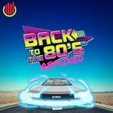 Back to the 80's Remixed Vol. 2 ULMA