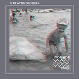 Igor HDP /  Playground 4 // 2018
