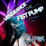 Vengeance Of The Fist Pump