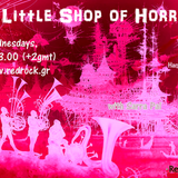 Sarra Pal and (My) Little Shop of Horrors*** ~* | 10.04.2013