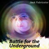 Battle for the Underground