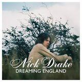 Nick Drake: Dreaming England