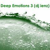 Deep Emotions 3 (dj ienz)