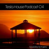 DJ Xaero - Tesla House Podcast 04 / Radio X Web
