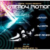 Steady Motion (002) LIVE @ PLUSH w/ Data Mekanix and J.A.M.O.N. (11/10/11)