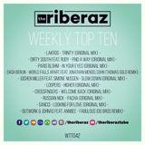 The Riberaz Weekly Top Ten 042