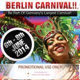 Soca Podcast 2014: Episode 1 - @ComeWeGo Berlin Carnival