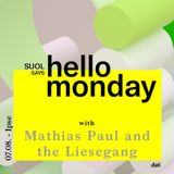 Mathias Paul and the Liesegang @ Suol says Hello Monday! Open Air (07.08.17. Ipse)