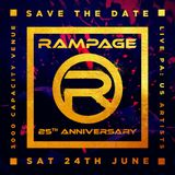 Rampage 25th Anniversary Pt.1