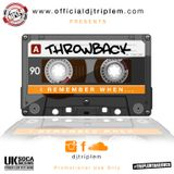 TRIPLE M - Welcome to ThrowBack ( I remember When)