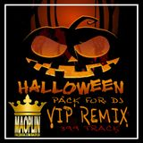 Halloween Pack For DJ (Vip Remix 399 Track) [By Mao-Plin]