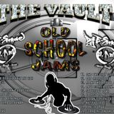 THE VAULT - OLD SCHOOL JAMS