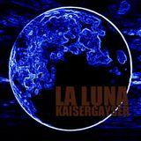 Kaiser Gayser 'LA LUNA' Essential Mix