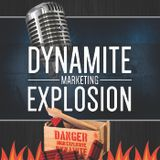 DME 001 - Sterling Valentine Talks List Building - Dynamiet Marketing Explosion Podcast Giving Quali
