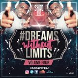 @SHAQFIVEDJ - Dreams Without Limits Vol.4