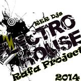 New Electro House Rafa Project (Equipe R&R ) (Sensations elctro 2014)