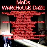MaDs_WaReHoUsE-DaZe