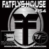 FatFlys House Podcast #154